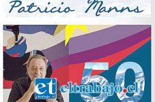 Este viernes 30 de septiembre a las 20.00 horas, en el Centro Cultural Presidente Pedro Aguirre Cerda de Calle Larga, se presenta el destacado artista nacional Patricio Manns.