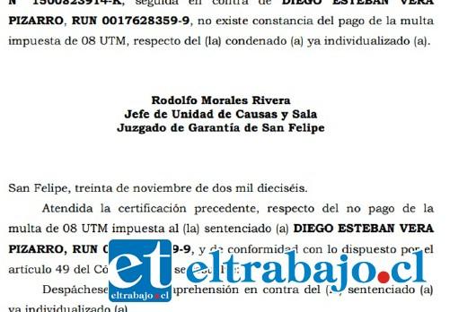 El oficio emitido este miércoles por el Juzgado de Garantía de San Felipe, detalla que se despachó una orden de detención contra Diego Vera Pizarro.
